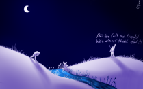 """A simple picture, mostly in shades of lavender and blue. It shows three friends traveling across a hilly plain in the dead of night; a stream runs through the hills, and the middlemost man is just trudging out of it. There are assorted aquatic plants along its banks. There aren't any stars, but the moon hangs high in the sky, and there aren't any settlements or trees for miles. The two friends on the left are lagging and bent over with exhaustion, while the third is on top of a hill with his fist in the air, crying, """"Don't lose faith now, friends! We're almost there! I feel it!"""""""