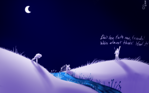 "A simple picture, mostly in shades of lavender and blue. It shows three friends traveling across a hilly plain in the dead of night; a stream runs through the hills, and the middlemost man is just trudging out of it. There are assorted aquatic plants along its banks. There aren't any stars, but the moon hangs high in the sky, and there aren't any settlements or trees for miles. The two friends on the left are lagging and bent over with exhaustion, while the third is on top of a hill with his fist in the air, crying, ""Don't lose faith now, friends! We're almost there! I feel it!"""